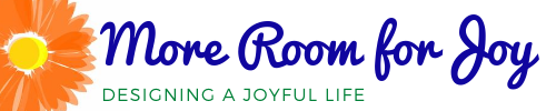 More Room for Joy