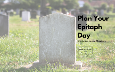 It's Plan Your Epitaph Day!